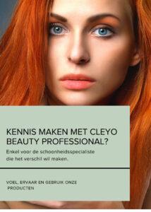Schoonheidsspecialisten met Cleyo Beauty Products