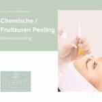 Fysieke opleiding Chemische/Fruitzuren Peeling cleyo beauty professional