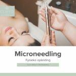 Fysieke opleiding Microneedling cleyo beauty professional